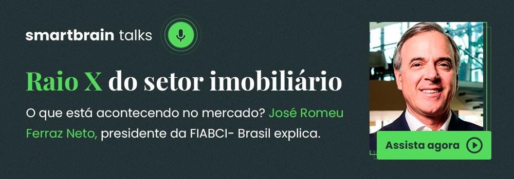 SmartBrain Talks: José Romeu Ferraz Neto, presidente da FIABCI-Brasil